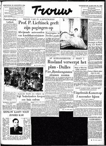 Trouw / De Rotterdammer 1956-08-22