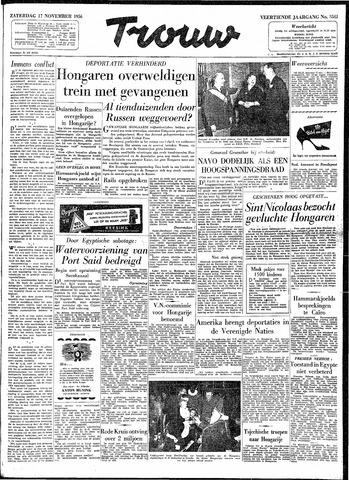 Trouw / De Rotterdammer 1956-11-17