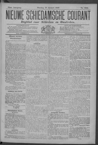 Nieuwe Schiedamsche Courant 1909-01-19