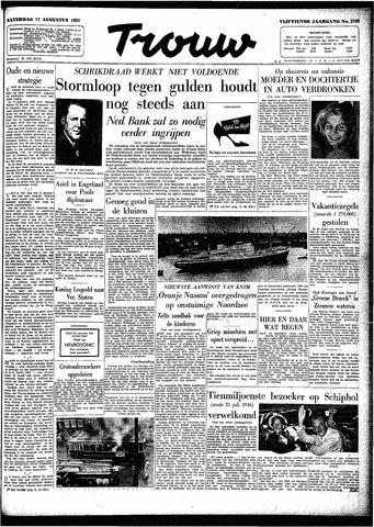 Trouw / De Rotterdammer 1957-08-17