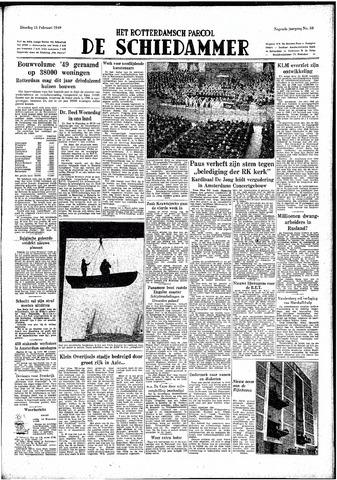Rotterdamsch Parool / De Schiedammer 1949-02-15