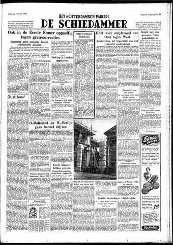 Rotterdamsch Parool / De Schiedammer 1949-04-16