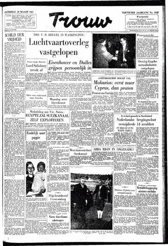 Trouw / De Rotterdammer 1957-03-30