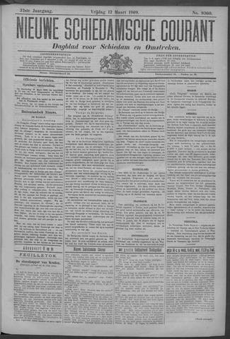 Nieuwe Schiedamsche Courant 1909-03-12