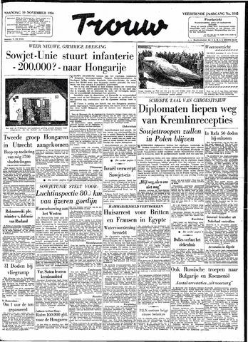Trouw / De Rotterdammer 1956-11-19