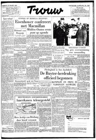 Trouw / De Rotterdammer 1957-03-22
