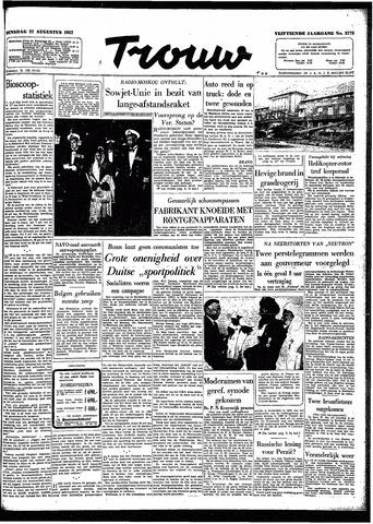 Trouw / De Rotterdammer 1957-08-27