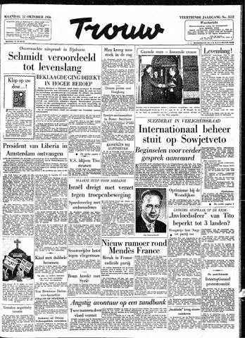 Trouw / De Rotterdammer 1956-10-15