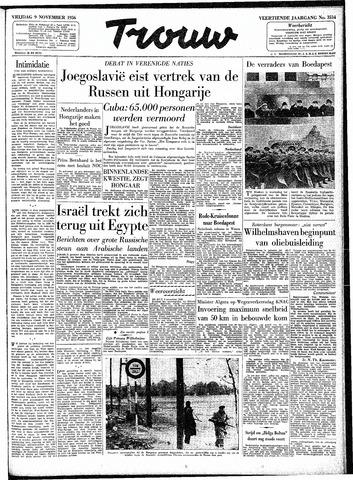 Trouw / De Rotterdammer 1956-11-09