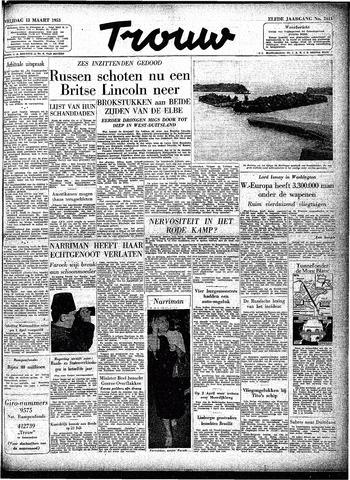 Trouw / De Rotterdammer 1953-03-13