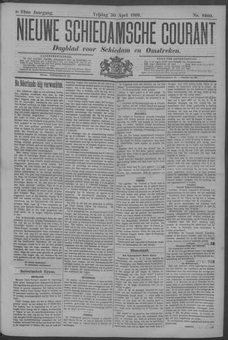 Nieuwe Schiedamsche Courant 1909-04-30
