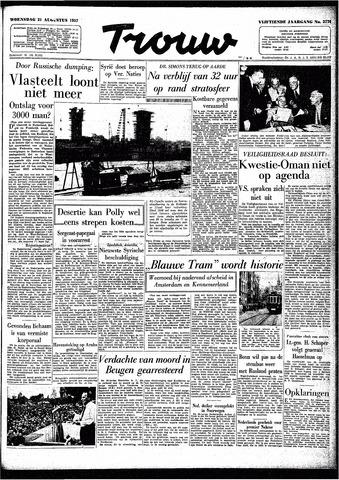 Trouw / De Rotterdammer 1957-08-21