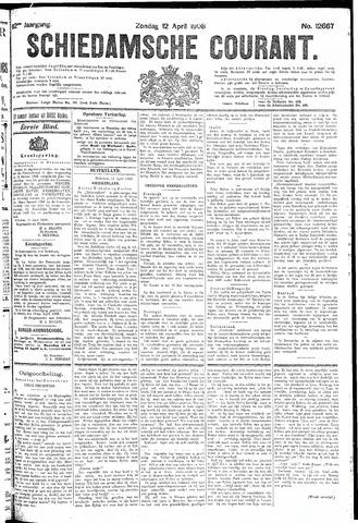 Schiedamsche Courant 1908-04-12