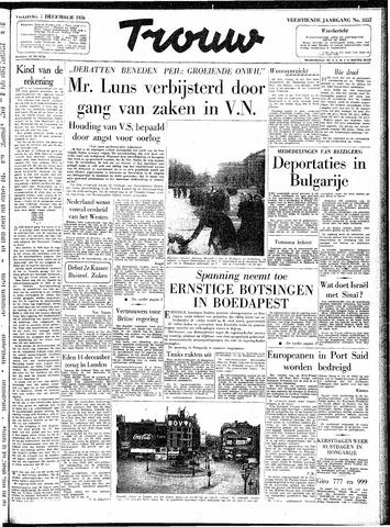 Trouw / De Rotterdammer 1956-12-07