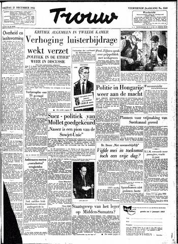 Trouw / De Rotterdammer 1956-12-21