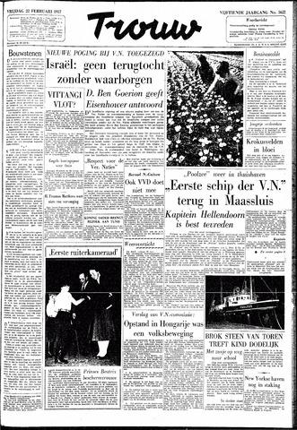 Trouw / De Rotterdammer 1957-02-22
