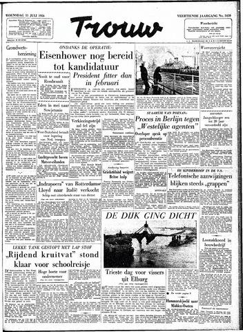 Trouw / De Rotterdammer 1956-07-11