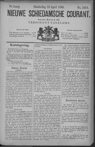Nieuwe Schiedamsche Courant 1886-04-22