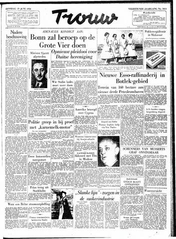 Trouw / De Rotterdammer 1956-06-19