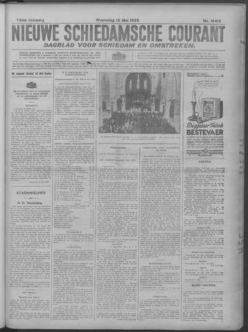 Nieuwe Schiedamsche Courant 1929-05-15