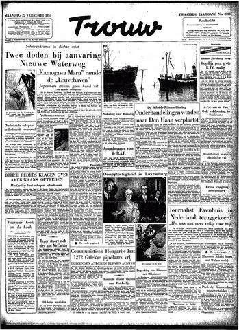 Trouw / De Rotterdammer 1954-02-22