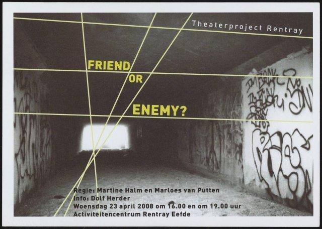 """Poster met de aankondiging van de theatervoorstelling """"Friend or ..."""