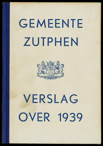 Jaarverslagen gemeente Zutphen (1851-1945) 1939-12-31