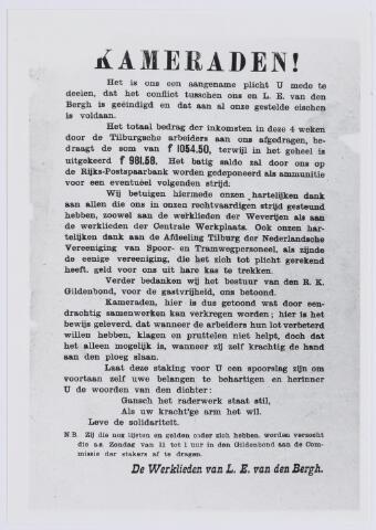 037525 - Textiel. Vakbeweging. Pamflet dat de afloop van een staking in 1901 van arbeiders van L. E. van den Bergh bekend maakt. Aan alle gestelde eisen werd door de fabrikant voldaan. Speciale dank was er voor arbeiders van de Centrale Werkplaats van de Nederlandse Spoorwegen en de Tilburgse afdeling van de Nederlandsche Vereeniging van Spoor- en Tramwegpersoneel, die als enige in woord en daad steun hadden betuigd