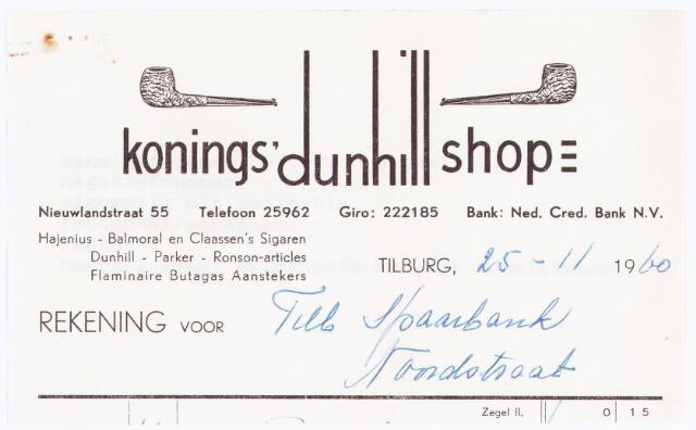 060498 - Briefhoofd. Nota van Konings' dunhill shop, Nieuwlandstraat 55, voor Tilburgsche Spaarbank, Noordstraat 125