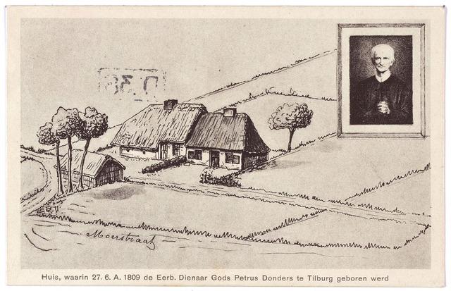 001905 - Pater Dondersstraat  tekening van het geboortehuis van Peerke Donders. Peerke werd geboren in het huisje rechts, dat in de jaren 1930/1931 ter plaatse gereconstrueerd werd. Boven rechts een portret van Peerke Donders.