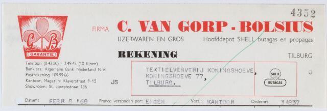 060176 - Briefhoofd. Nota van C. van Gorp-Bolsius, Ijzerwaren en gros, Klaverstraat 9-15 voor Textielververij Koningshoeve, Koningshoeve 77