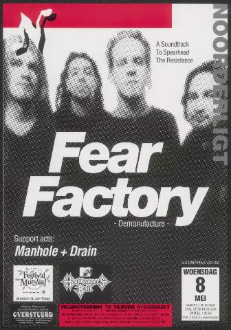 650328 - Noorderligt. Fear Factory. Support act: Manhole en Drain