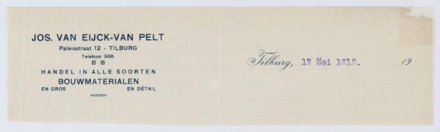 060081 - Briefhoofd. Briefhoofd van Jos van Eijck-van Pelt, Paleisstraat 12, handel in alle soorten bouwmaterialen