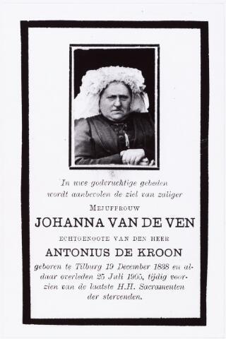 007315 - Johanna van de Ven geboren te Tilburg 19 december 1838 aldaar overleden 25 juli 1905, echtgenote van Antonius de Kroon.