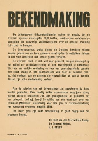 1726_015 - Affiche Tweede Wereldoorlog.   Bekendmaking betreft de rechtvaardige verdeling van de aanwezige voedselvoorraden onder de bevolking. Het niet naleven van de maatregelen wordt bestraft.  Ondertekend door de Generaal-Major, H.J. Kruls. Chef van de staf Militair Gezag. Vanaf de bevrijding in 1944 tot het aantreden van het kabinet Schermerhorn-Drees in juni 1945, werd het overheidsgezag in Tilburg uitgeoefend door het Militair Gezag.  WOII. WO2.