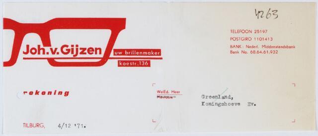 060220 - Briefhoofd. Nota van Joh. v. Gijzen, uw brillenmaker, Koestraat 136 voor Groenland, Koningshoeve
