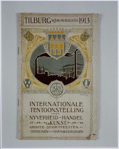 103812 - Tentoonstelling. Titelblad catalogus van de internationale tentoonstelling voor handel  nijverheid en kunst. In 1913 tussen 18 juni en 18 augustus gehouden op het terrein aan de Bosscheweg waar later het oude St. Elisabeth ziekenhuis is gebouwd.