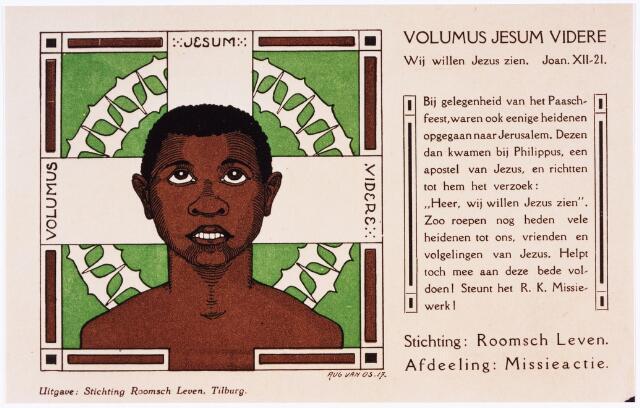 008625 - Oproep tot steun aan het Rooms Katholiek missiewerk door de afdeling missieactie van de stichting Roomsch Leven in 1917.