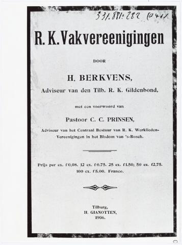 006552 - Vakbeweging. Een affiche van de R.K. Vakvereniging. Tussen 1900 en 1910 worden in Tilburg tientallen vakverenigingen opgericht.