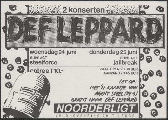 650232 - Noorderligt. Dubbelaffiche. Def Leppard try-out. Met kaartje van Agent Steel gratis anders F 10,-.