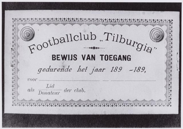 053991 - Sport. Voetbal. Willem II. De eerste toegangskaarten voor footballclub Tilburgia. Donateurskaart/ledenkaart. De naam Tilburgia werd later veranderd in Willem II