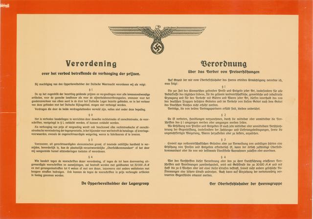 1726_030 - Affiche Tweede Wereldoorlog.   Verordening over het verbod betreffende de verhoging van de prijzen. De op het ogenblik der bezetting geldende prijzen en vergoedingen voor alle belangrijke artikelen mogen niet verhoogd worden.  Afkomstig van de Opperbevelhebber der Legergroep.    Tevens in het Duits, Afmeting: 60x42 cm, Drukker onbekend, 1940.  WOII. WO2.