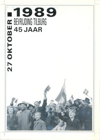 1726_078 - Affiche Tweede Wereldoorlog ter gelegenheid van 45 jaar bevrijding. Viering op 27 oktober 1989.   WOII. WO2.