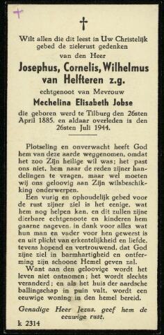 604521 - Bidprentje. Josphus Cornelius W. van Helfteren; geboren op 26 april 1885 in Tilburg en overleden op 25 juli 1944 in dezelfde plaats.  De electriciën Van Helfteren zat gehurkt in een sloot in de buurt van Vijfhuizendijk. Hij legde een leerling de ins en outs uit  van een motor van een neergeschoten Amerikaans vliegtuig. Toen er geschoten werd, ging hij rechtop staan. Even later zakte hij in elkaar en overleed ter plaatse.