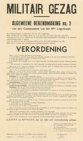 1726_089 - Affiche Tweede Wereldoorlog.   Algemene bekendmaking no.2 van het Militair gezag op 26 januari 1940. Vanaf de bevrijding in 1944 tot het aantreden van het kabinet Schermerhorn-Drees in juni 1945, werd het overheidsgezag in Tilburg uitgeoefend door het Militair Gezag.  Generaal-Majoor commandant van het IIIde leger geeft in verband met de bijzondere tijdsomstandigheden regelingen met betrekking tot het openbare carnaval. Waaronder een verbod om vermomd op straat te gaan, een verbod op optochten en op het maken van muziek op de weg, het openhouden van een locatie bij de normale openingstijden.  Afkomstig van commandant van het 3de leger A.A. van Nijnatten. Ondertekend door de burgemeester op 29 januari 1940. Afmeting: 56x95 cm, Drukker onbekend.  WOII. WO2.
