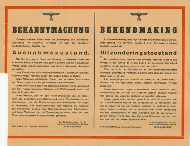 1726_025 - Affiche Tweede Wereldoorlog.   Bekendmaking van de rijkscommissaris voor het bezette Nederlandse gebied Seyss-Inquart te Den Haag. Over het bezette Nederlandse gebied wordt de uitzonderingstoestand afgekondigd.   De bevolking wordt opgedragen de rust en orde te bewaren en geen tegenstand de bieden tegen de Duitse troepen.  De tekst is in het Duits en Nederlands.  Afmeting: 65x50 cm, Drukker onbekend  WOII. WO2.