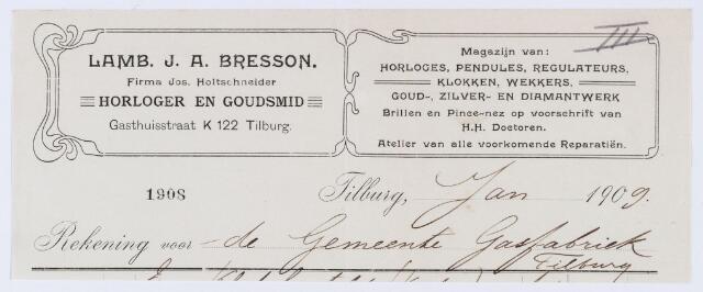 059746 - Briefhoofd. Nota van Lamb. J. A. Bresson - Tilburg, gediplomeerd horloger-opticien in uurwerken, optiek, goud- en zilverwerken, Gasthuisstraat 63, voor het gasfabriek van de gemeente Tilburg