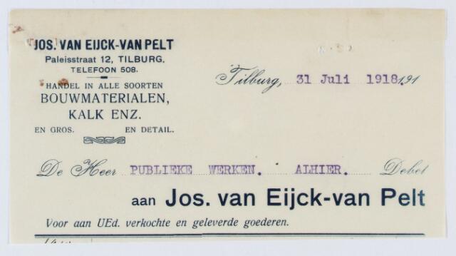 060084 - Briefhoofd. Nota van Jos van Eijck-van Pelt, Paleisstraat 12, handel in alle soorten bouwmaterialen voor publieke werken Tilburg