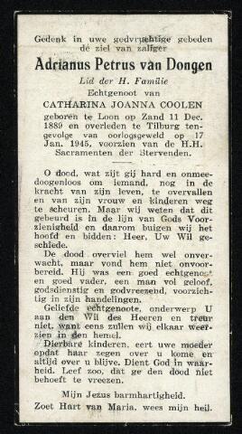 604382 - Bidprentje. Tweede Wereldoorlog. Oorlogsslachtoffers. Adrianus Petrus van Dongen, geboren op 11 december 1889 te Loon op Zand en overleden op 17 januari 1945 ten gevolge van een granaatinslag in de Hasseltstraat om vier minuten voor één. Na de inslag van de granaat liepen hulpverleners en nieuwsgierigen naar het getroffen pand waar een gewonde was. Om precies één uur sloeg er ook een granaat in voor de Hasseltse kerk, tussen het publiek. Resultaat: 16 doden.