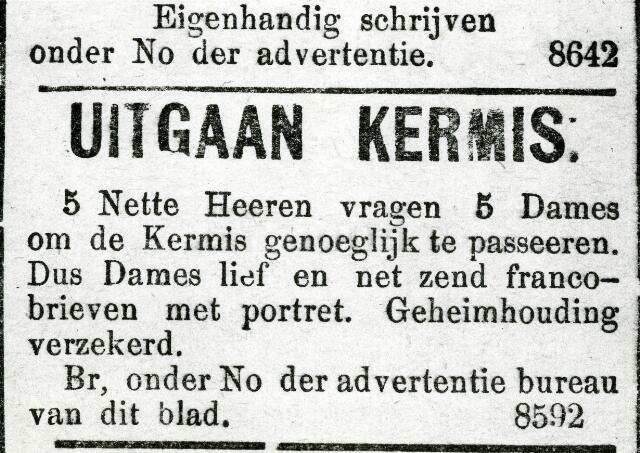 065979 - Kermis. Advertentie uit de Nieuwe Tilburgsche Courant. De kermis was vroeger de gelegenheid om een partner te ontmoeten en men ging alle gelegenheden aan om een ´kermislief´ te vinden.